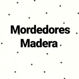 Mordedores de madera