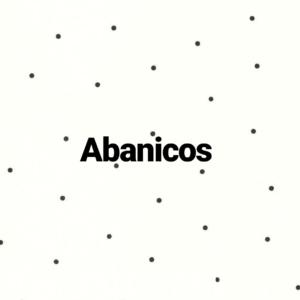 Abanicos