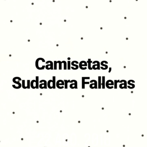 Camisetas, Sudadera Falleras